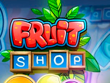 Fruit Shop – играть в автомат онлайн